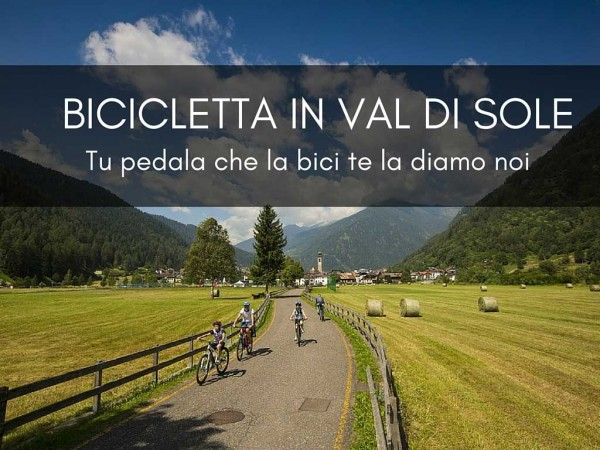 Bici gratis all'Hotel Eccher in Val di Sole